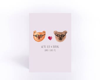 We're old and boring anniversary card