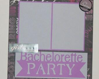 "Bachelorette Party 12x12"" Premade Scrapbook Page"