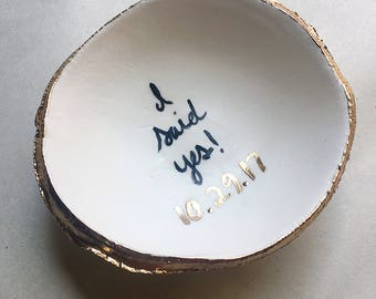 I Said Yes / Wedding Announcement / Engagement Announcement/ Wedding Gift / Jewelry Dish / Ring Dish / Gift for Couple / Elopement Gift