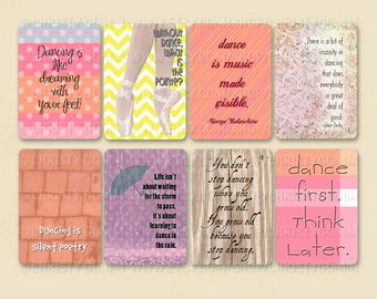 Printable Dance Quote Cards - 300 dpi - for scrapbooking, cards, invitations - Inspirational Reminders - free box printable included - 16049