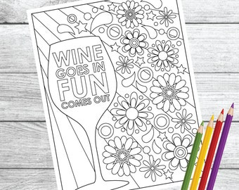 Wine Goes In, Fun Comes Out ... Wine Therapy Coloring Page – Instant Download PDF Printable