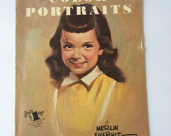 """Vintage, Walter T. Foster  """"How To Use Color in Portraits"""" by Merlin Enabnit"""