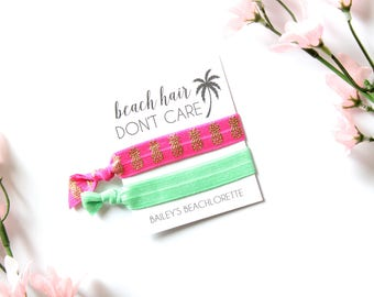 Beach Hair, Don't Care Personalized Hair Tie Favor | Bachelorette Party | Beachlorette | Pineapples | Beach | Beach Hair | Summertime