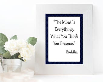 What You Think You Become - Downloadable Digital Print, 8x10, Wall Art