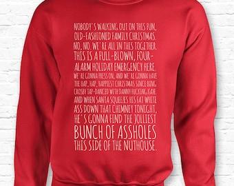 Clark's Rant Christmas Vacation Movie Quote Crewneck Sweater Sweatshirt Hoodie • Jolliest Bunch a-holes Nuthouse • XMAS • Movie Present TF-3