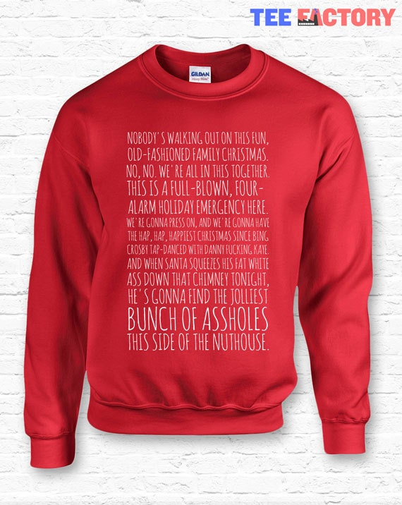 Clarku0027s Rant Christmas Vacation Movie Quote Crewneck