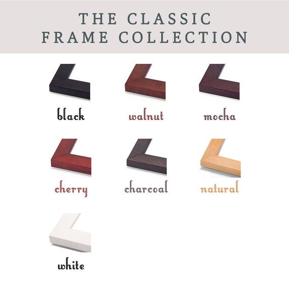 ADD ON a Classic Frame from The Classic Collection - Prints will be mounted, framed, and display-ready - 7 available colors