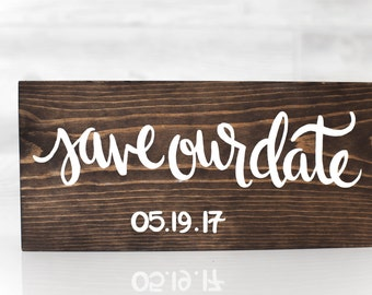 Hand Painted Calligraphy Wooden Save Our Date 6x12 Sign Wedding Photography Announcement Engagement Party Occasion Elopement Surprise