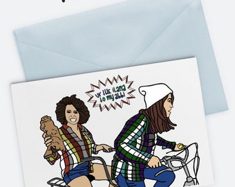 """Broad City Best Friend Card - Ilana Glazer, Abbi Jacobson, Gift For Her, Yas Queen, Original, Squad Goals (4.5"""" x 5.5"""") Includes Envelope"""
