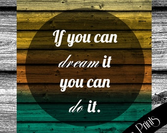 INSTANT DOWNLOAD – 8X10 printable vintage art print ''Walt Disney Quote'' If you can dream it, you can do it