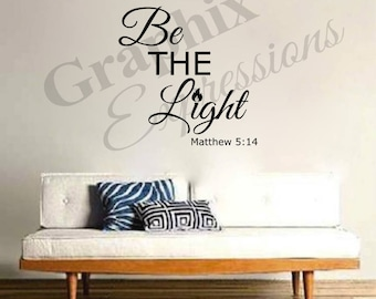 Be The Light - Decal