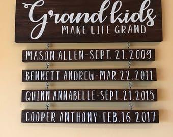 Grandkids Make Life Grand Personalized Sign