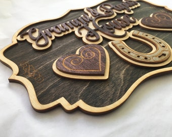 Wood Laser Cut and Engraved Lucky Horseshoe Heart Grandma Home Ranch Sign