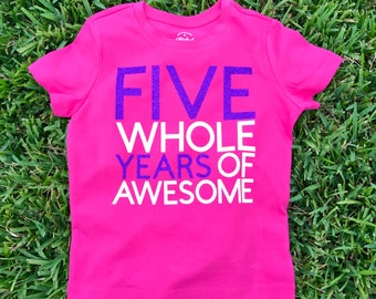 Years of AWESOME Birthday Shirt - Five Whole Years of Awesome - Fifth Birthday Shirt - Boy Birthday Shirt - Kids Birthday Shirt