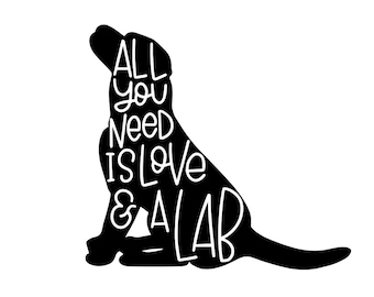 "All You need is Love & a Lab - 5"" Vinyl Decals"