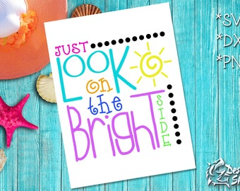 Just Look on the Bright Side SVG/DXF/PNG