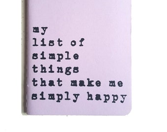 Mother's Day gift -  Uplifting MOLESKINE® notebook; 'my list of simple things that make me simply happy', think positive!