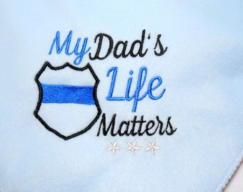 Baby blanket, police daddy, My Dad's Life, Matters, baby shower gift, LEO baby gift, soft fleece colors, crib blanket 30X30, gender neutral