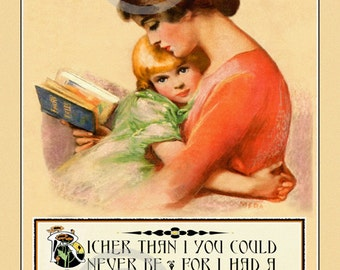 Beautiful Mother and Child Print, , Reading a Book, of Fairytales, motto quote, I had a Mother who Read to Me, 11x14, Giclee Art Print,1925