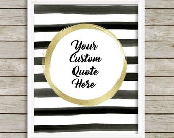 Custom Quote Print Custom Text Custom Wall Sign Personalized Gift Custom Wall Decor Black Gold Modern Decor Your Words Print Gift For Her