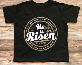 He is Risen Shirt - Christian Easter Shirt Kids - Jesus Easter Shirt - Kids Christian Shirt - Scripture T-Shirt - Easter Shirt Boys - Girls