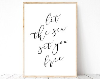 Let the sea set you free Digital Print Instant Art INSTANT DOWNLOAD Printable Wall Decor