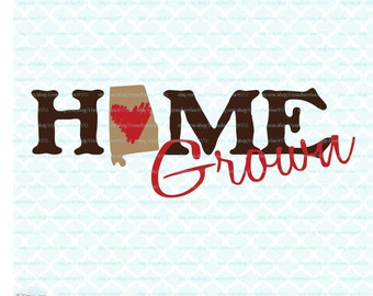 State Svg Home Grown Svg Alabama Svg Cutting File / Clipart (Svg, Eps, Dxf, Jpg) for Silhouette & Cricut Cutting Machines