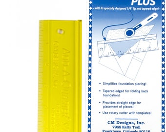 Add A-Quarter Ruler, Foundation Piecing, Quilting Ruler, Template Edge Ruler - CM Designs, Carolyn McCormick - 6in Plus # CM06PLUS