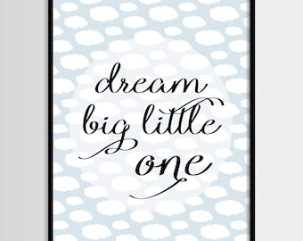 Dream big, Scandinavian, Kids print, Boys room,Nursery, Kids room, Printable Art, Childrens print, Digital print, Instant Download 8x10,5x7