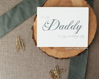 To My Daddy On My Wedding Day Card | Card from Bride to Father | Sweet Card for Your Dad from Daddy's Little Girl on Her Wedding Day | Note