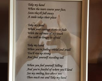 """Framed Inspirational Poetry/Print, """"Take my Hand"""""""