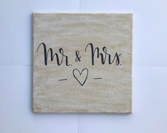 Mr & Mrs- hand lettered canvas