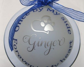 Once by My Side...Forever in My Heart Personalized Glass Pet Memorial Ornament