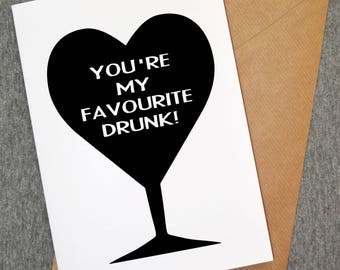 You're my favourite drunk card - funny cards - funny birthday cards - funny greeting cards - funny greeting card - personalised cards