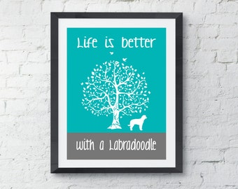 Labradoodle Art Print, Life is Better with a Labradoodle, Tree, Modern Wall Decor, gift