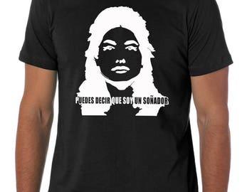 DACA Dreamer's Tee Shirt (Spanish)