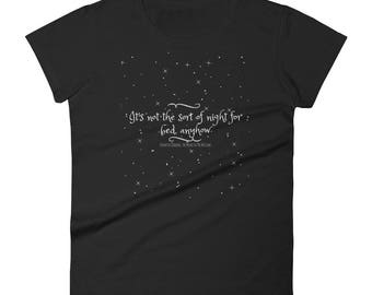 It's Not The Sort Of Night For Bed Anyhow TWITW women's short sleeve t-shirt