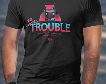 T Shirt of my Big Trouble in Little China parody trucker art clothing design for Men and Women by Barrett Biggers