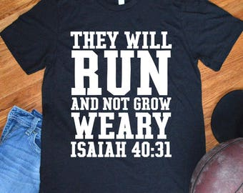 Christian Shirts for Men Isaiah 40:31 They will run and not grow weary Bible Verse Running Gym Fitness Mens Inspirational Quote T-Shirt