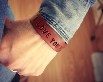 I love you more bracelet - leather bracelet - personalized custom stamp name verse or quote - gift for her or him - anniversary present