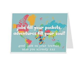 Good Luck On Your Travels Card. Traveling Card We Will Miss You. University Gap Year Card. Happy Travels Card
