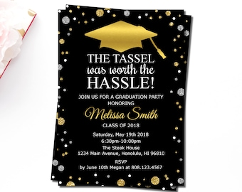 Graduation Invitation, The Tassel was worth the Hassle Invitation, Graduation Party Invitation, Black Gold Silver, Printable File, G14