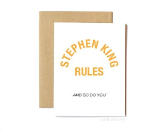 Stephen King Rules Card, Funny Anytime Card, Birthday Card, Friend, Horror, 80s, Valentine's Day, The Monster Squad