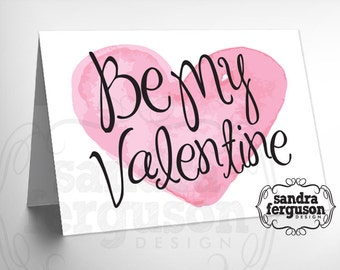 "5X7 Printable ""Be My Valentine"" Card 
