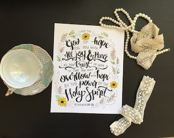 Romans 15:13 May the God of Hope Fill You with All Joy and Peace - 8x10 Hand-lettered Scripture