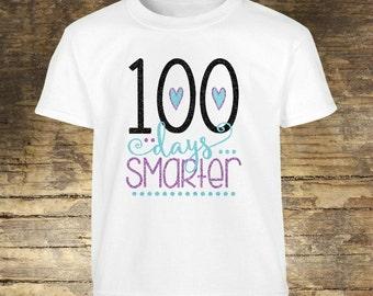 100 Days of School Shirt, 100 Days of School, 100 Days, 100 Days Shirt, 100 Day Shirt, 100 Days Smarter, 100 Days Smarter Shirt, School, BTS