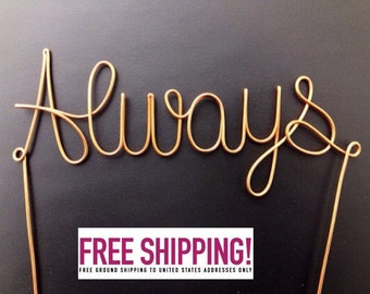 """Wire """"Always"""" Cake Topper"""