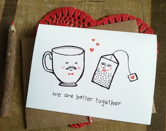 We Are Better Together- Tea and Teacup Valentine Card