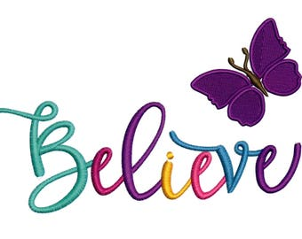 Embroidery Designs Believe with Butterfly Words Sayings
