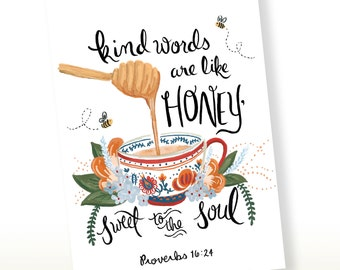 Greeting Card - Kind Words Are Like Honey,Sweet to the Soul, Proverbs 16:24, Scriptural Art, Bible Verse Art, Christian Art, Scripture Print